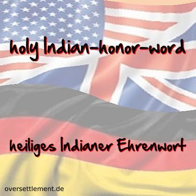 holy Indian-honor-word