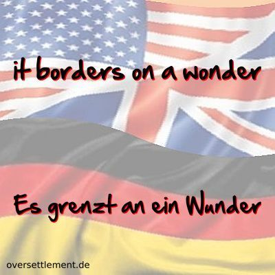 it borders on a wonder