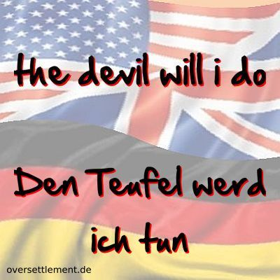 the devil will i do