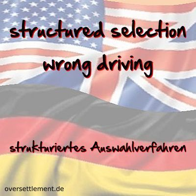structured selection wrong driving